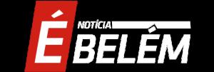 É Notícia Belém - Blog de Notícias